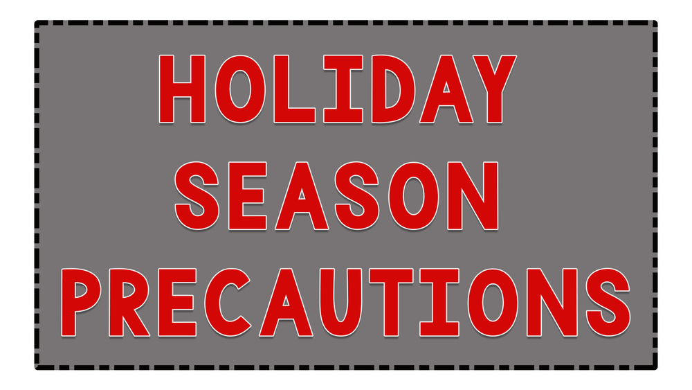 Holiday Season Precautions from Department of Health