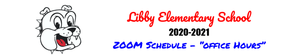 UPDATED - Libby Elementary Virtual Office Hours