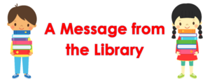 A Message from the Library